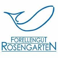 Forellengut Rosengarten