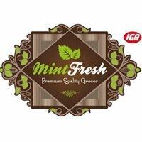 Mint Fresh IGA