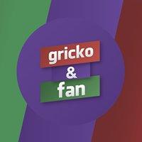 Gricko & Fan
