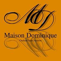 Maison Dominique