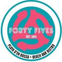 FORTY FIVES Playa Den Bossa