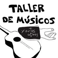 Taller de Músicos y Artes Afines