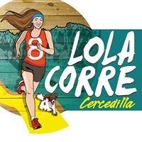 Lola Corre Cercedilla