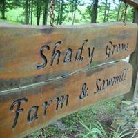 Shady Grove Farm and Sawmill