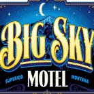 Big Sky Motel, Superior Mt
