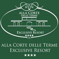 Alla Corte delle Terme Exclusive Resort