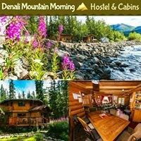 Denali Mountain Morning Hostel