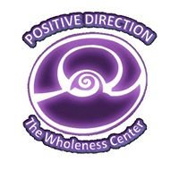 Positive Direction The Wholeness Center
