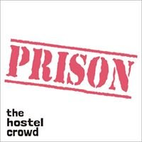 Prison by thehostelcrowd