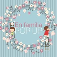 En familia Pop up