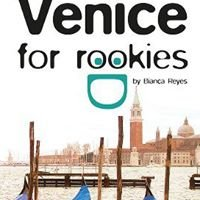 Venice for Rookies City Travel Guide