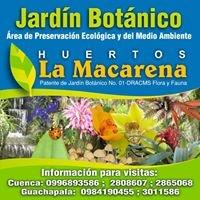 Jardín Botánico Huertos La Macarena