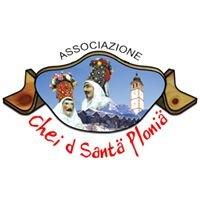 "Associazione ""Chei d'Santä Ploniä"""
