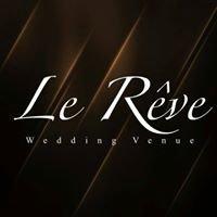 Le Reve Wedding Venue