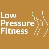 Low Pressure Fitness