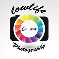 LowLife Photography