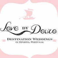 Love by Douro - Destination Weddings