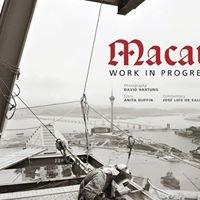 Macau: Work in Progress