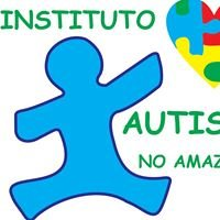 INSTITUTO AUTISMO NO AMAZONAS