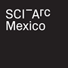 SCI-Arc Mexico