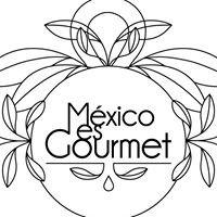 Mexico es Gourmet
