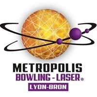 Metropolis Bowling-Laser  Lyon Bron