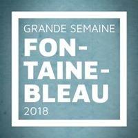 La Grande Semaine de Fontainebleau