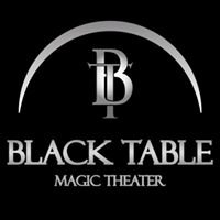 Black Table Magic Theater