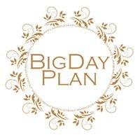 Big Day Plan