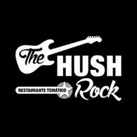 The Hush Rock • Restaurante Temático