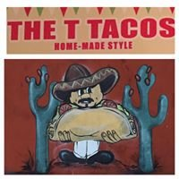 The T Tacos Home-Made Style
