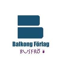 Balkong Förlag/ Busfrö Förlag