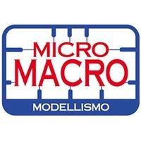 Micro Macro modellismo