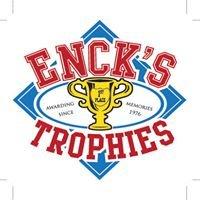 Enck's Trophies