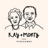 Kay and Monty Vineyards
