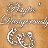Playin' Dangerously Western Wear