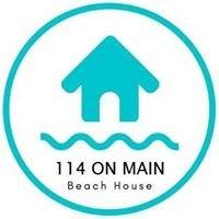 114 On Main Beach House