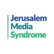 Jerusalem Media Syndrome