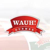 WAUH Gurmee