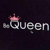 Be Queen