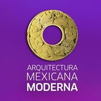 Arquitectura Mexicana Moderna