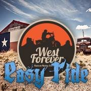 West Forever Easy Ride