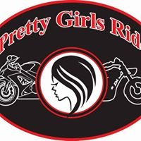 Pretty Girls Ride Motorcycles