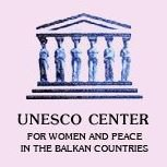 Unesco Center for Women and Peace in the Balkan Countries