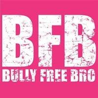 Bully Free Bro - BFB