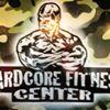 Hardcore Fitness Center