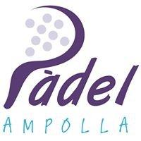 Ampolla Padel