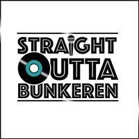 Straight Outta Bunkeren - Genlüd