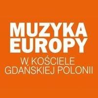 Muzyka Europy w kościele gdańskiej Polonii