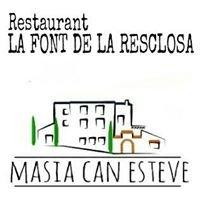 Restaurant La Font de la Resclosa, MASIA CAN ESTEVE